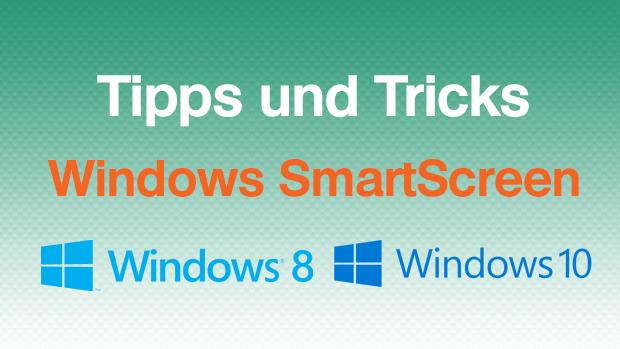 SmartScreen komplett abschalten – UPDATE Win 10 Creator