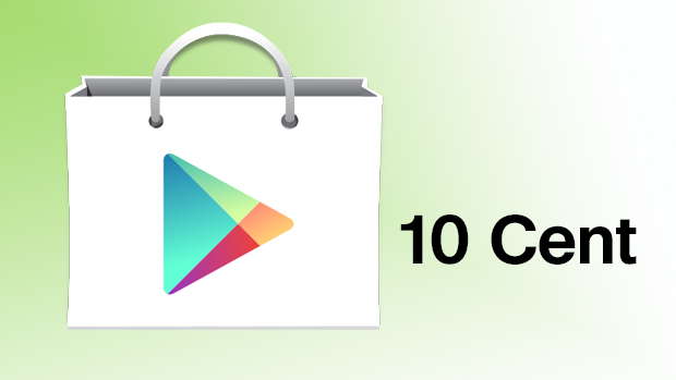 Angebote für 10 Cent bei Google Play
