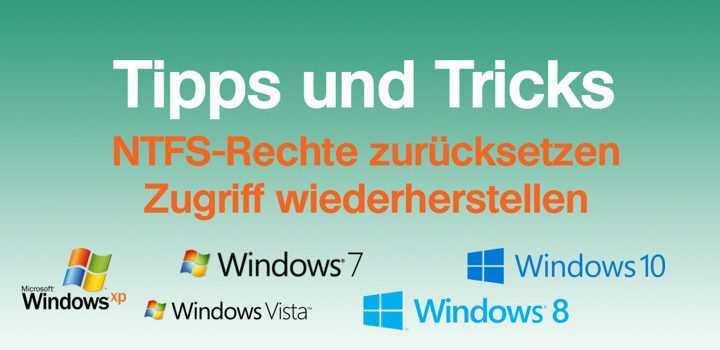 NTFS-Zugriffsrechte wiederherstellen oder zurücksetzen