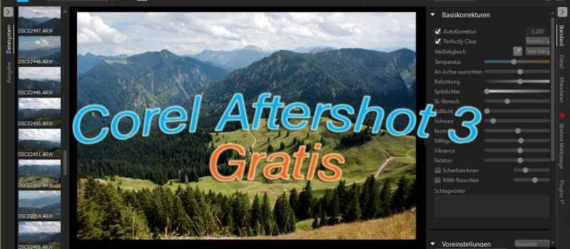 Fotoentwickler Corel Aftershot 3 derzeit kostenlos UPDATE