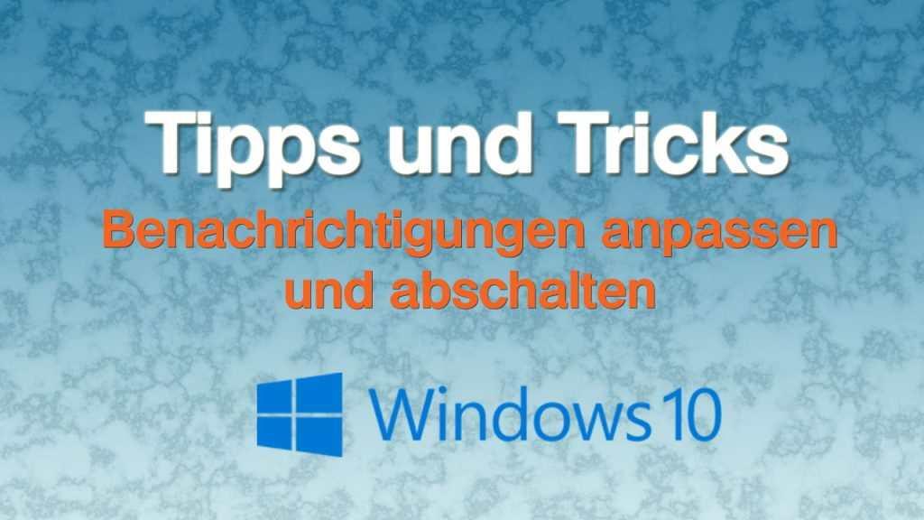 Windows Benachrichtigungen abschalten