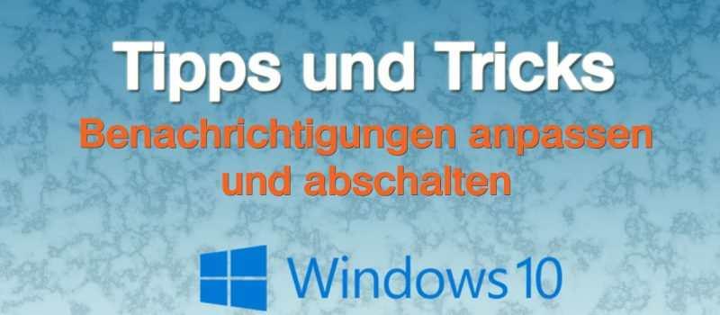 Windows 10 Benachrichtigungen abschalten