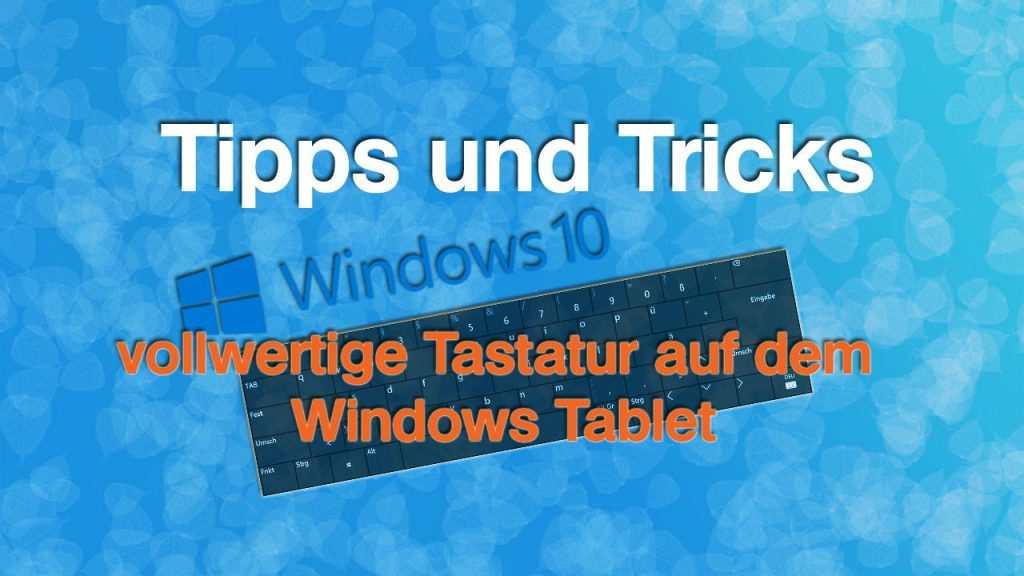vollwertige Tastatur auf dem Windows 10 Tablet