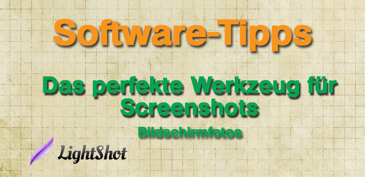 Software-Tipp: Das perfekte Screenshot-Programm