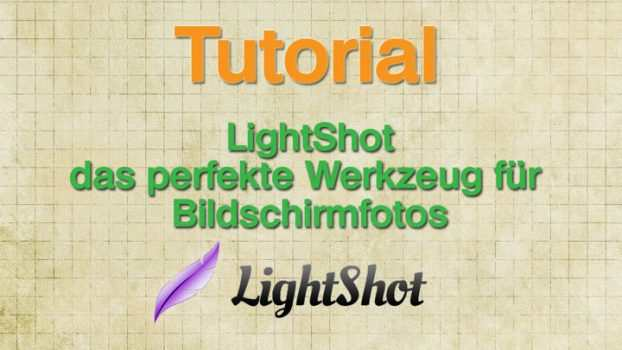 LightShot Tutorial, perfekte Screenshots