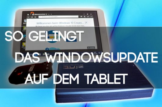 Windows Tablet richtig updaten