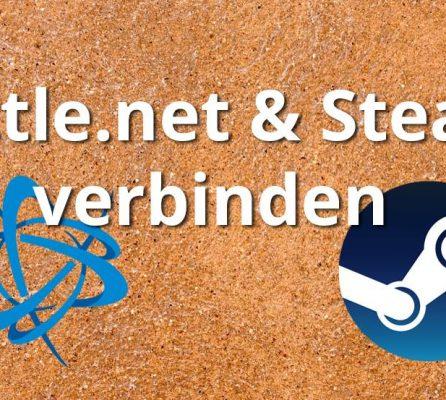 Steam und Battle.net verbinden